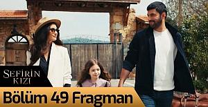 bSefirin Kızı 49.Bölüm Fragmanı/b