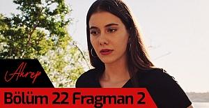 Akrep 22.Bölüm 2. Fragmanı