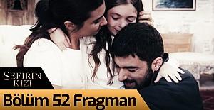 bSefirin Kızı 52.Bölüm Fragmanı.../b