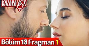 Kazara Aşk 13.Bölüm Fragmanı