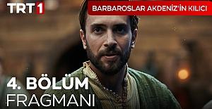 Barbaroslar Akdenizin Kılıcı 4.Bölüm Fragmanı