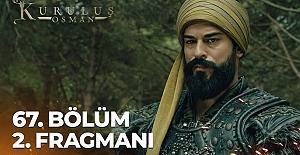 Kuruluş Osman 67.Bölüm 2.Fragmanı
