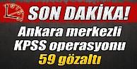 20 İlde KPSS Operasyonu