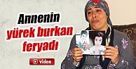 Adana'da Çocuğu Kaybolan Annenin Feryadı