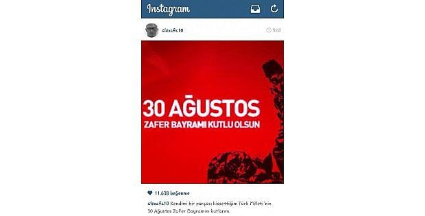 Alex De Souza 30 Ağustos'u Unutmadı