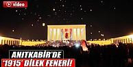 """Anıtkabir 1915"""" Dilek Feneri İle Aydınlandı"""