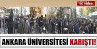 Ankara Üniversitesi karıştı eğitime 3 gün ara verildi İZLE