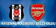 Beşiktaş'ın Arsenal Kadrosu Belli Oldu