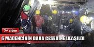 Ermenek'te 6 Madencinin Daha Cansız Bedenine Ulaşıldı