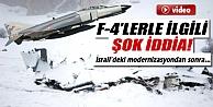 F-4lerin Düşüşü İsraildeki Modernizasdyondan Sonra Hızla Arttı
