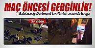 Galatasaray-Borussia Dortmund taraftarları arasında kavga İZLE