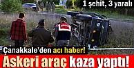 Gelibolu'da Askeri Araç Kaza Yaptı: 1 Şehit, 3 Yaralı