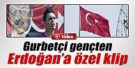 Gurbetçi şarkıcıdan Erdoğan'a Rap Klip