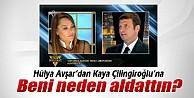 Hülya Avşar'dan Kaya Çilingiroğlu'na: 'Beni neden aldattın?'