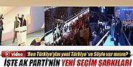 İşte AK Parti'nin yeni seçim şarkıları İzle
