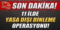 İzmir Merkezli 11 İlde Yasa Dışı Dinleme Operasyonu