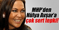 MHPli Büyükatamandan Hülya Avşara tepki