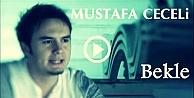 Mustafa Ceceli Bekle İzle