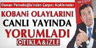 Osman Pamukoğlu Kobani Olayları İçin Ne Diyor?-İzle