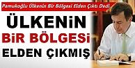 Osman Pamukoğlu: Ülkenin bir bölgesi elden çıkmış