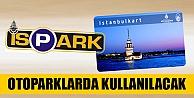 Otopark ücretleri İstanbul Kart'la ödenebilecek