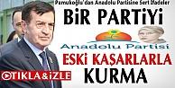 Pamukoğlu'dan Anadolu Partisine Sert İfadeler İZLE