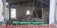 PKK Saldırdı 40 Köy Karanlığa Gömüldü