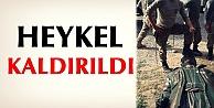 PKK'lı Heykeli Kaldırıldı