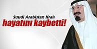 Suudi Arabistan kralı vefat etti!