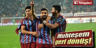 Trabzondan muhteşem geri dönüş