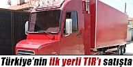 Türkiye'nin İlk Yerli Tır'ı Satılığa Çıkarıldı