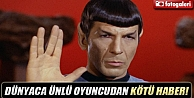 Uzay Yolunun Sivri Kulaklı MR. Spockı Hayatını Kaybetti
