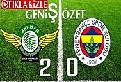 Akhisar 2 Fenerbahçe 0 Maçı Geniş Özeti İzle