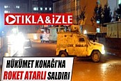 Cizre'de Hükümet Konağı'na Roket Atıldı İZLE
