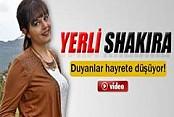 Türkiye'nin yerli Shakira'sı