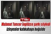 Mahmut Tuncer İngilizce şarkı söyledi, izleyenler kahkahaya boğuldu